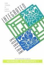 Integrated Korean: Advanced Intermediate 1 KLEAR Textbooks in Korean Language