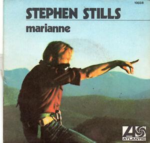 "Stephen Stills ""Marianne"" 45 t17 cm single - Atlantic -"