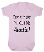 Don't Make Me Call My Auntie Blue Pink Cotton Bodysuit Baby Present Niece Nephew