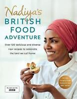 Nadiya's British Food Adventure By Nadiya Hussain Hardcover NEW