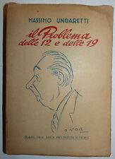 M. Ungaretti: Il Problema delle 12 e delle 19 Musa 1960 Onorato dedica autografa