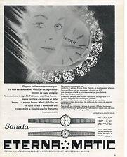 PUBLICITE ADVERTISING  1962   ETERNA-MATIC  montre SAHIDA