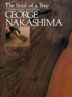 Soul of a Tree : A Woodworker's Reflections, Paperback by Nakashima, George; ...