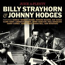 Billy Strayhorn & Johnny Hodges: Juice A-plenty (2 Lps On 1 Cd)