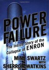 Power Failure: The Inside Story of the Collapse of Enron by Mimi Swartz, Sherron