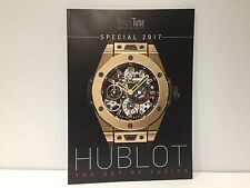 Rivista WATCH TIME Magazine - Hublot - The Art of Fusion - Special Problema 2017