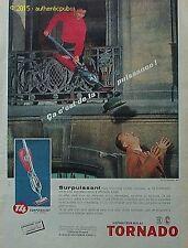 PUBLICITE TORNADO ASPIRATEUR BALAI T4 SUPERPUISSANT 1960 FRENCH AD PUB VINTAGE