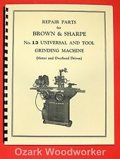 Brown Amp Sharpe Old 13 Universal Grinder Parts Manual 0785