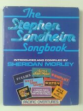 THE STEPHEN SONDHEIM SONGBOOK INTRODUCED & COMPILED BY SHERIDAN MORLEY HARDBACK