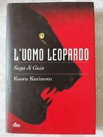Libro Nuovo! L'UOMO LEOPARDO LA GUIN SAGA KAORU KURIMOTO NARRATIVA NORD 2005