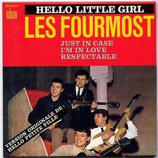 LES FOURMOST- Hello little girl - CD 4 TITRES