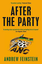 After the Party: Corruption, the ANC and South Africa's Uncertain Future, Andrew