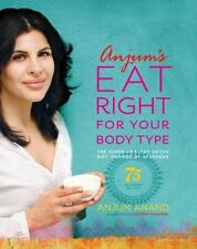Anjum's Eat Right for Your Body Type: The Super-Healthy Detox Diet