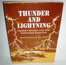 BOOK Gulf War Thunder and Lightning Desert Storm & the Airpower Debate op 1995