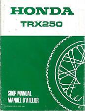 Revue d'Atelier HONDA TRX 250 -4 temps 1986/88 Manuel Technique Shop Manual QUAD