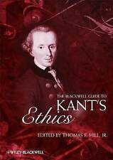 The Blackwell Guide to Kant's Ethics by John Wiley and Sons Ltd (Paperback,...