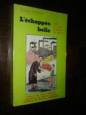L'ECHAPPEE BELLE - 1936, les Ch'tis à l'assaut des loisirs - Ch. Boussemart 1986