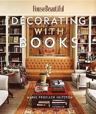 House Beautiful Decorating with Books Hardback Book Hueston