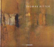 Thomas Ritter - Neue Farbigkeit - Werksübersicht 1998 - 2002