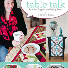 TABLE TALK Quilted RUNNERS TOPPERS Gudrun Erla NEW BOOK