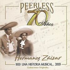 70 A€os Peerless Una Historia Musical by Los Hermanos Zaizar (CD, Oct-2003,...