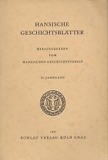 Hansische Geschichtsblätter, Jahrgang 85 - Köln, Graz, Böhlau-Verlag, 1967