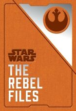 Star Wars The Rebel Files 9781452170145 (hardback 2018)