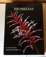 BROMELIAS by Francisco Oliva Esteve Hardcover RARE BROMELIACEAE REFERENCE BOOK