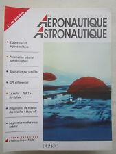 AERONAUTIQUE ASTRONAUTIQUE RADAR RAFALE GPS HELICOPTERE TIGRE ESPACE MISSILE