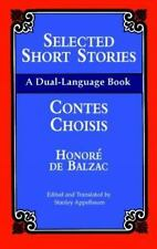 Selected Short Stories (Dual-Language) (English and French Edition) by Honoré d