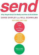 Send: Why People Email So Badly and How to Do It Better, Revised Edition, Shiple