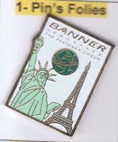 Pinsfolies *** Pin's Badge ++ Tour Eiffel Paris Statue Liberte Aerospace Banner