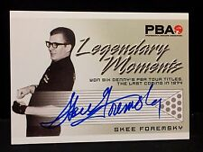 SKEE FOREMSKY 2008 Rittenhouse PBA Bowling AUTOGRAPH Legendary Moments AUTO