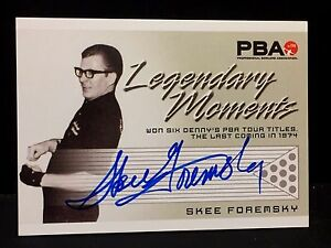 SKEE FOREMSKY 2008 Rittenhouse PBA Bowling AUTOGRAPH Legendary Moments AUTO
