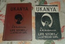 1931 UKANYA Life Story of an AFRICAN GIRL August Magnus AM Anderson TEACHING