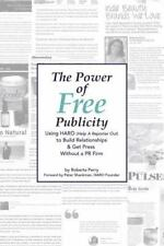 The Power of Free Publicity: Using Haro (Help a Reporter Out) to Build Relations