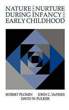 NEW Nature and Nurture during Infancy and Early Childhood by Robert Plomin