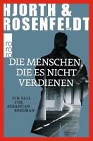 Die Menschen, die es nicht verdienen  Hjort & Rosenf. Taschenbuch++Ungelesen++