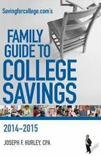 Savingforcollege.Com's Family Guide to College Savings: 2014-2015 Edition (Paper