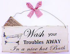 Wash Away your Troubles in a Nice Hot Bath Wooden Wall Plaque Sign Decor