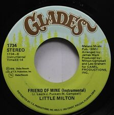Soul 45 Little Milton - Friend Of Mine (Instrumental) / Friend Of Mine On Glades