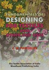 Fundamentals of Designing for Textile and other End Uses (Woodhead-ExLibrary