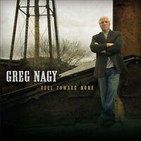 Fell Toward None [Digipak] * by Greg Nagy (CD, Jun-2011, Independent) NEW