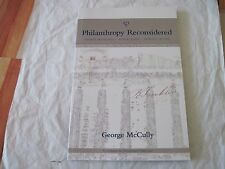Philanthropy Reconsidered : Private Initiatives - Public Good - Quality of...