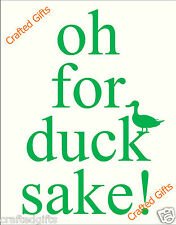 Beautiful lovely funny Hand Made Plaque Gift Sign Novelty Present For Duck Sake