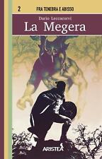 LA MEGERA Edizioni Aristea Librogame Libro Game saga Fra Tenebra e Abisso n°2