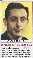 Figurina Bomba Americana anni 50 Fausto Coppi-Ciclista