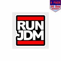 Run JDM 4 Stickers 4X4 Inch Sticker Decal