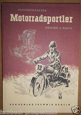 RAUCH MOTORRADSPORTLER 1953 DDR 157 SEITEN EMW SIMSON AWO IFA RT BK JAWA CZ