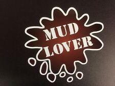 MUD LOVER Quad Bike 4x4 Tractor Muck Spreader Truck Van Car Sticker 150mm